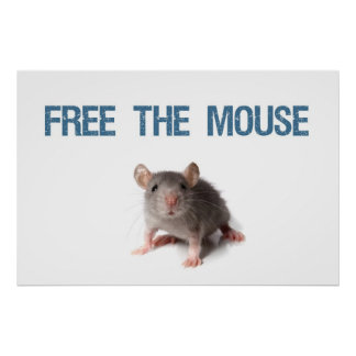 """Free the Mouse Poster 36"""" x 24"""""""