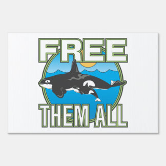 Free Them All (Whales) Sign