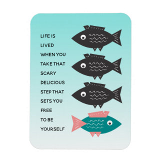 Free-Thinking Fish Life is LIVED Magnet