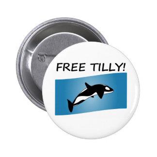 Free Tilly shirt Pinback Buttons