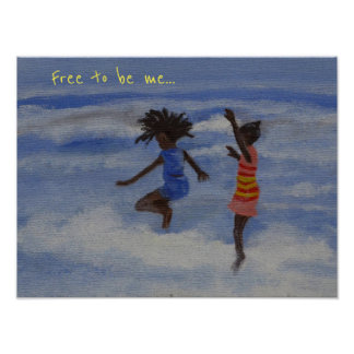 Free to be me... poster