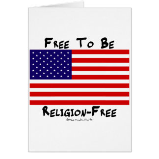 Free To Be Religion-Free Card