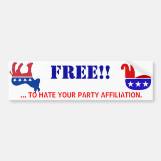 FREE TO HATE YOUR PARTY AFFILIATION CAR BUMPER STICKER