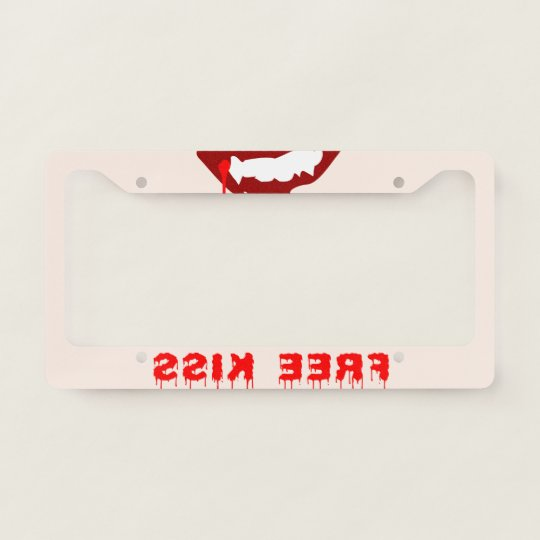 Free Vampire Kiss Funny customizable License Plate Frame | Zazzle.com