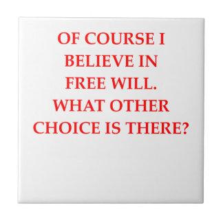 free will ceramic tile
