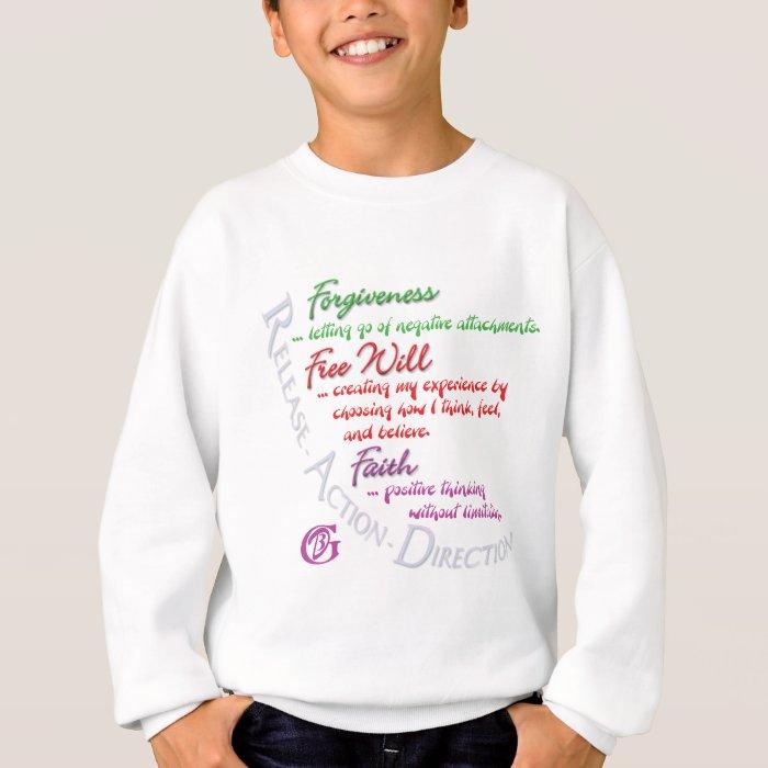 Free Will - Faith - Forgiveness Sweatshirt