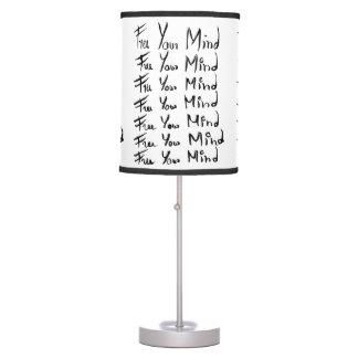 FREE your MIND! Desk Lamp