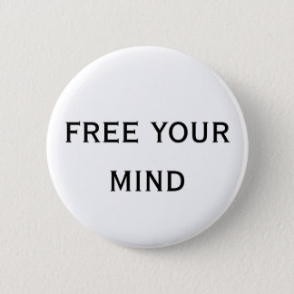 free your mind pinback button
