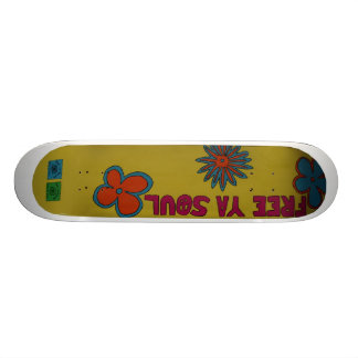 Free Your Soul Skateboard Deck