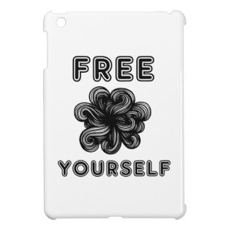 """Free Yourself"" iPad Mini Case"