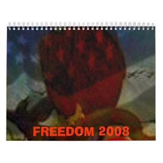 FREEDOM 2008 CALENDAR