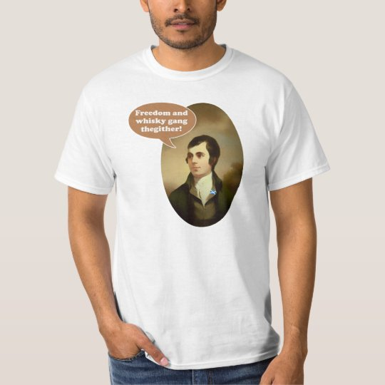 Freedom and Whisky Burns T-Shirt