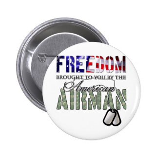 Freedom - Brought to you by the American Airman Button