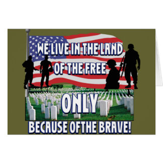 FREEDOM COSTS!  WE LIVE FREE BECAUSE OF SOLDIERS CARD