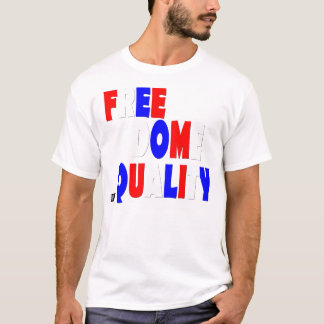 Freedom Equality T-Shirt