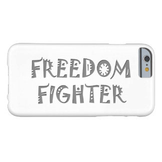 Freedom Fighter Barely There iPhone 6 Case
