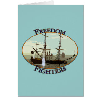 Freedom Fighters Greeting Card