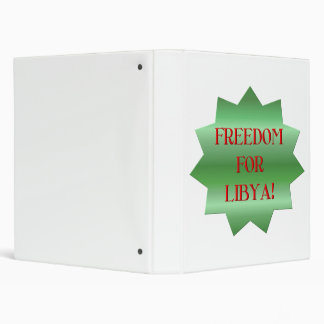 Freedom for Libyans! 3 Ring Binder