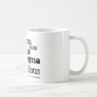Freedom from Religious Dogma Classic White Coffee Mug