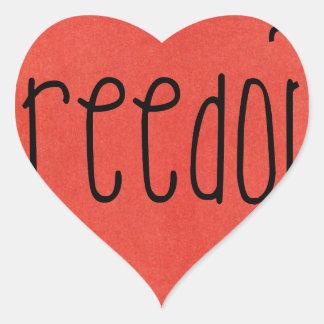 Freedom is a bird heart sticker