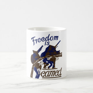 Freedom Is Earned -- WWII Coffee Mug