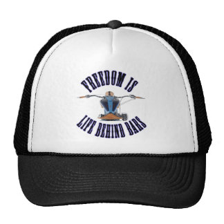 Freedom Is Life Behind Bars Trucker Hat