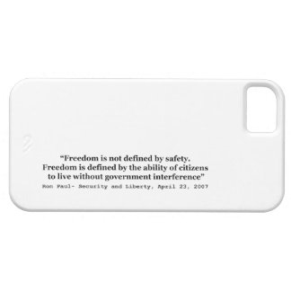 Freedom Is Not Defined By Safety Ron Paul Quote iPhone SE/5/5s Case
