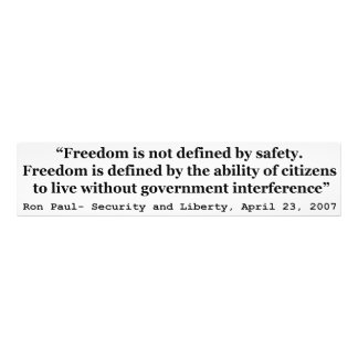 Freedom Is Not Defined By Safety Ron Paul Quote Photographic Print