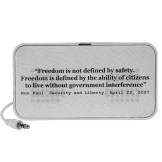 Freedom Is Not Defined By Safety Ron Paul Quote Mini Speakers