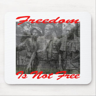 Freedom Is Not Free #002 Mouse Pad