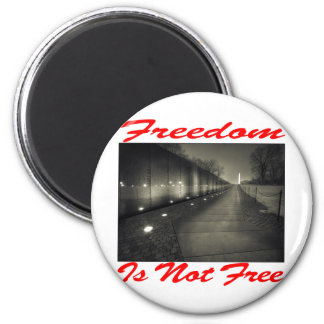Freedom Is Not Free #003 Magnet