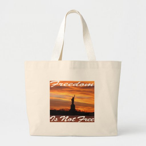 Freedom Is Not Free #008 Bag