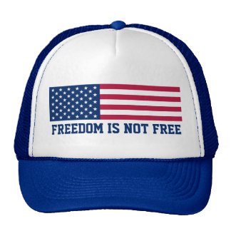 Freedom Is Not Free American Flag Trucker Hat