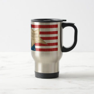 Freedom Is not Free Cup