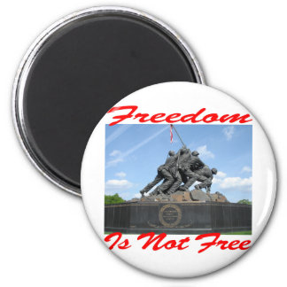 Freedom Is Not Free Magnet