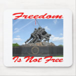 Freedom Is Not Free Mouse Pads