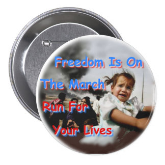 Freedom Is On The March Pinback Button