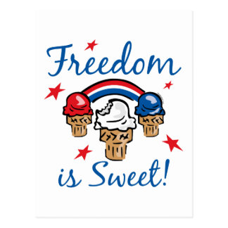 Freedom Is Sweet Postcard