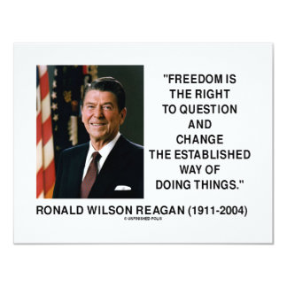 Freedom Is The Right To Question And Change Quote Card