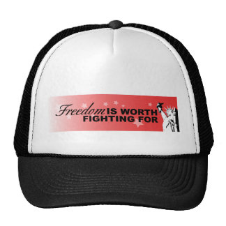 Freedom IS WORTH FIGHTING FOR Trucker Hat