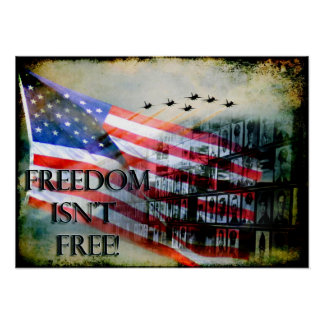 Freedom Isn t Free Poster