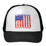 Freedom Isnt Free American Flag Trucker Hat