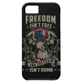 Freedom isn't Free and Freedom isn't Dumb iPhone SE/5/5s Case