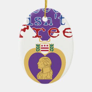 Freedom Isnt Free Ceramic Ornament
