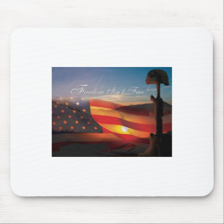 Freedom Isnt Free Mouse Pad