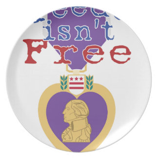 Freedom Isnt Free Plate