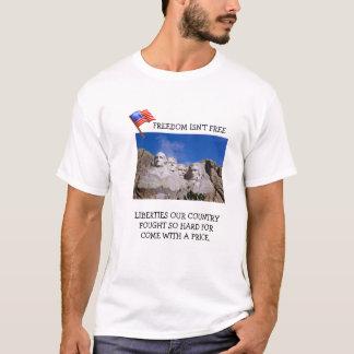 FREEDOM ISN'T FREE T-Shirt