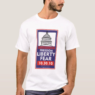 Freedom Liberty Fear T-Shirt