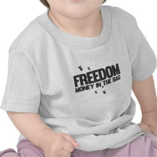 Freedom - money in the bag - money making war sar tee shirts