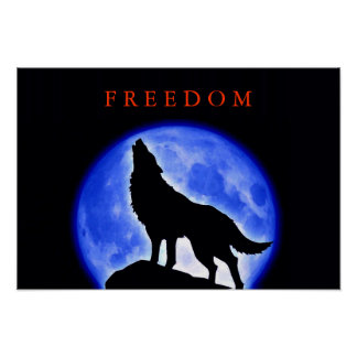 Freedom Motivational Wolf Howling Poster